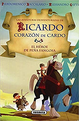 El héroe de Peña Fangosa (Ricardo corazón de Cardo)