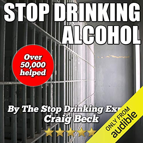 Stop Drinking Alcohol: Quit Drinking with the Alcohol Lied to Me Method audiobook cover art