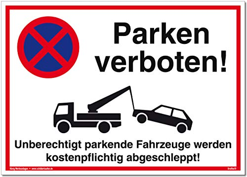 Großes Schild Parken verboten | Alu 42 x 30 cm | Unberechtigt parkende Fahrzeuge Werden kostenpflichtig abgeschleppt! weiß | stabiles Alu Schild mit UV-Schutz | Parkverbot | Dreifke®
