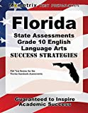 Florida State Assessments Grade 10 English Language Arts Success Strategies Study Guide: FSA Test Review for the Florida Standards Assessments