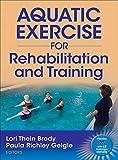 Aquatic Exercise for Rehabilitation Training - Lori Thein Brody
