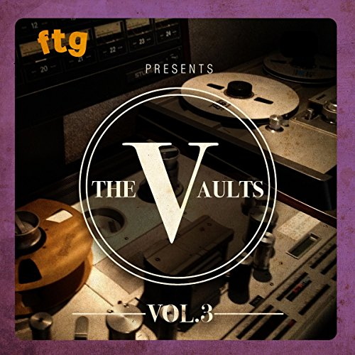 Ftg Presents The Vaults Vol.3
