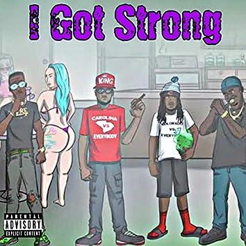 I Got Strong