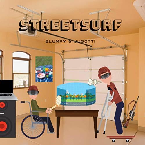 Streetsurf [Explicit]