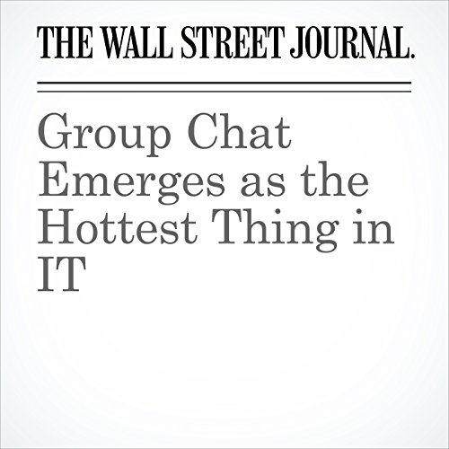 Group Chat Emerges as the Hottest Thing in IT audiobook cover art