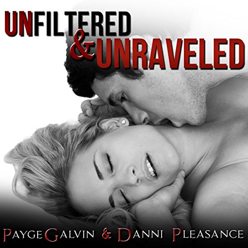 Unfiltered & Unraveled audiobook cover art