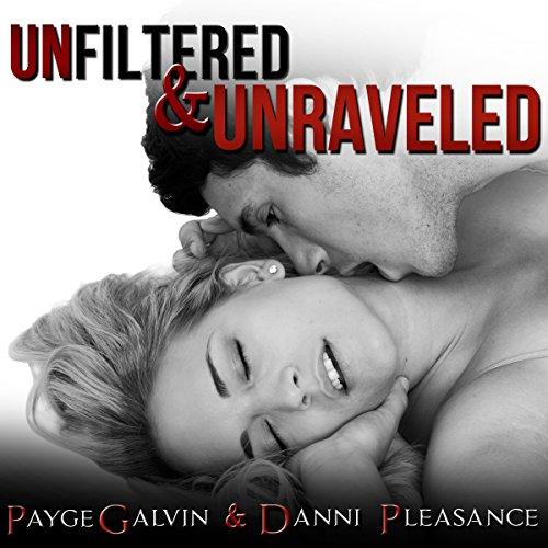 Unfiltered & Unraveled Titelbild