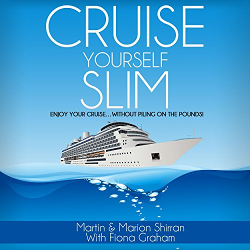 Cruise Yourself Slim audiobook cover art