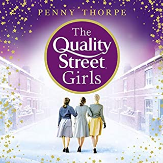 The Quality Street Girls     Quality Street, Book 1              By:                                                                                                                                 Penny Thorpe                               Narrated by:                                                                                                                                 Sherry Baines                      Length: 11 hrs and 1 min     26 ratings     Overall 4.5