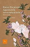 Aquesta és la meva carta al món: Poemes escollits. A cura de Marcel Riera (A TOT VENT-RÚST)