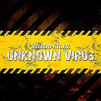 Unknown Virus