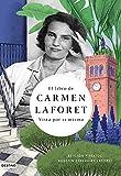 El libro de Carmen Laforet: Vista por sí misma (Imago Mundi)
