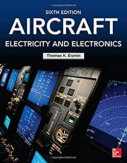 Aircraft Electricity and Electronics, Sixth Edition by Eismin, Thomas (2013) Paperback