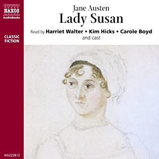 Lady Susan                   By:                                                                                                                                 Jane Austen                               Narrated by:                                                                                                                                 Harriet Walter,                                                                                        Kim Hicks                      Length: 2 hrs and 30 mins     59 ratings     Overall 4.5