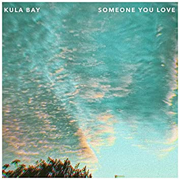 Someone You Love (Single)