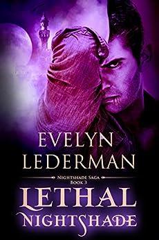 Lethal Nightshade (Nightshade Saga Book 3) by [Evelyn Lederman]