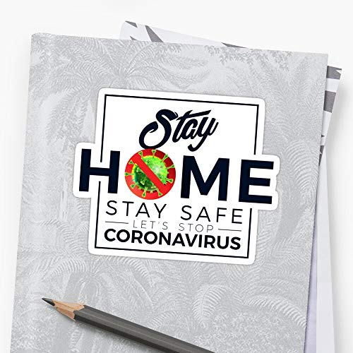 Stay Home Stay Safe Let's Stop CORONaVIRUS Sticker Stickers (3 Pcs/Pack) Perfect for Water Bottle,Laptop,Phone, Extra Durable Vinyl Decal