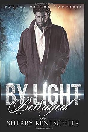 By Light Betrayed