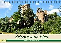 Sehenswerte Eifel - Die schoensten Burgen (Tischkalender 2022 DIN A5 quer): Die Eifel ist das Land der Burgen. (Monatskalender, 14 Seiten )