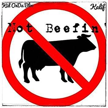 Not Beefin'