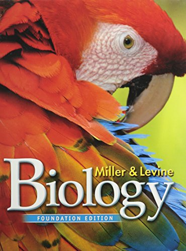 MILLER LEVINE BIOLOGY 2014 FOUNDATIONS STUDENT EDITION GRADE 10