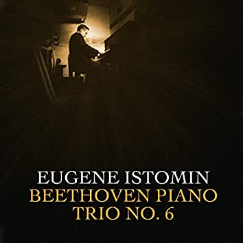 Beethoven: Piano Trio No. 6