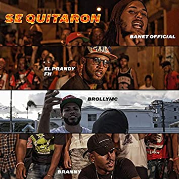 Se Quitaron (feat. El Prandy FH, Brolly MC & Branny)