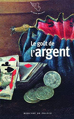 Le goût de l'argent PDF Books
