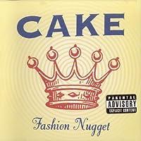 Fashion Nugget by Cake (2001-02-05)
