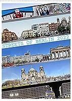 Streets of Berlin 2022 (Wandkalender 2022 DIN A2 hoch): Ein Panorama-Ueberblick Berlins in nie zuvor gesehenen Strassenansichten der deutschen Hauptstadt. (Familienplaner, 14 Seiten )