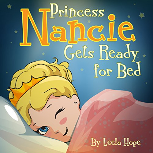 Princess Nancie Gets Ready for Bed audiobook cover art