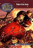 Flight of the Genie (Secrets of Droon)
