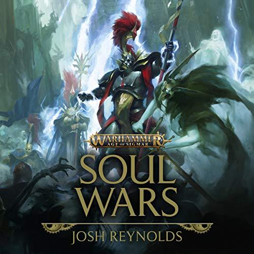 Soul Wars - Age of Sigmar - Warhammer - Josh Reynolds