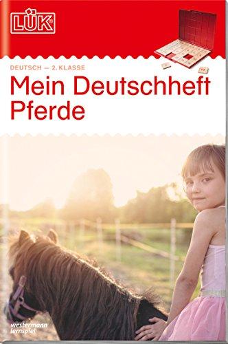 LÜK-Übungshefte: LÜK: 2. Klasse - Deutsch: Mein Deutschheft Pferde