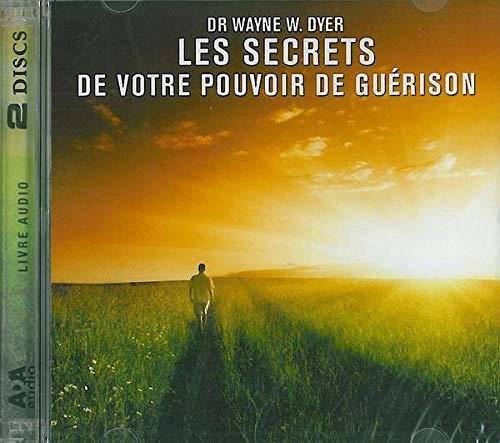 Les secrets de votre pouvoir de guérison Livre audio 2 CD