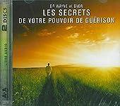 Les secrets de votre pouvoir de guérison Livre audio 2 CD de Dr Wayne W. Dyer