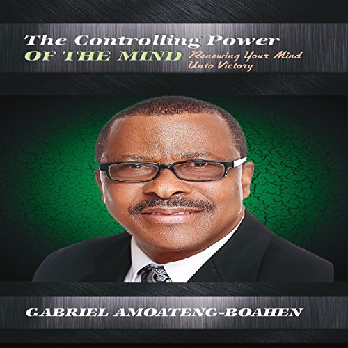 The Controlling Power of the Mind audiobook cover art