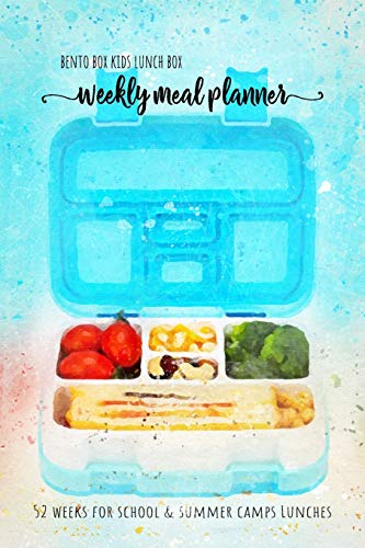 Bento box kids lunch box - Weekly meal planner 52 weeks for school and summer camp lunches: DOWNLOADABLE BONUS Lunch Notes PDF + Grocery list ... for YUMMY BENTO BOX COLLECTION, Band 1)