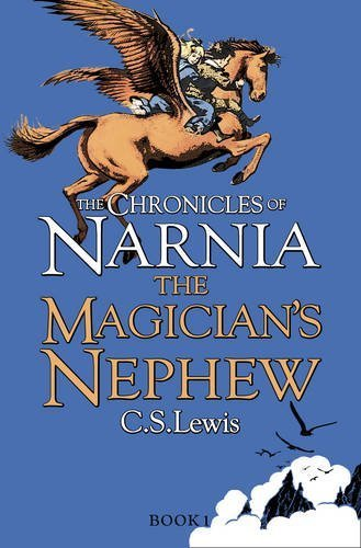 The Magician's Nephew (The Chronicles of Narnia, Book 1) by Lewis, C. S. (2009) Paperback