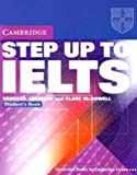 Step Up to IELTS without Answers: Student's Book (Cambridge Books for Cambridge Exams)
