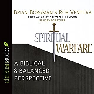 Spiritual Warfare     A Biblical and Balanced Perspective              By:                                                                                                                                 Rob Ventura,                                                                                        Brian Bordman                               Narrated by:                                                                                                                                 Bob Souer                      Length: 3 hrs and 52 mins     Not rated yet     Overall 0.0