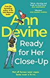 Ann Devine, Ready for Her Close-Up (English Edition)