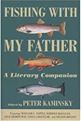 Fishing with My Father by Peter Kaminsky (2005-04-26) Paperback