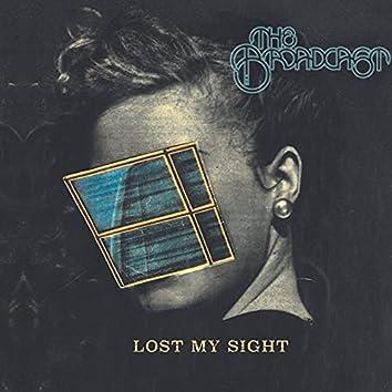 Lost My Sight