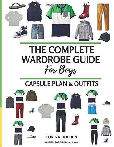 The Complete Wardrobe Guide for Boys: Capsule Plan & Outfits