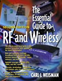 Essential Guide to RF and Wireless, The