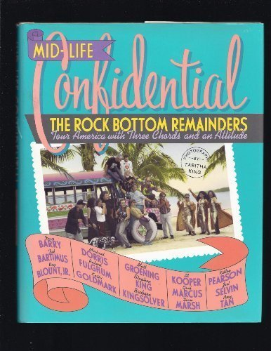 Price comparison product image Mid-life Confidential: The Rock Bottom Remainders Tour America with Three Chords and an Attitude