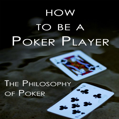 How to Be a Poker Player audiobook cover art