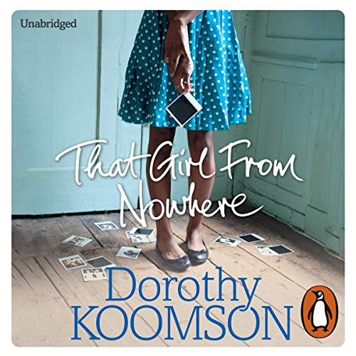 That Girl from Nowhere                   De :                                                                                                                                 Dorothy Koomson                               Lu par :                                                                                                                                 Adjoa Andoh,                                                                                        Akiya Henry                      Durée : 15 h et 11 min     Pas de notations     Global 0,0