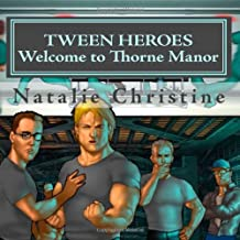 Tween Heroes: Welcome to Thorne Manor: A Junior Novel Trilogy